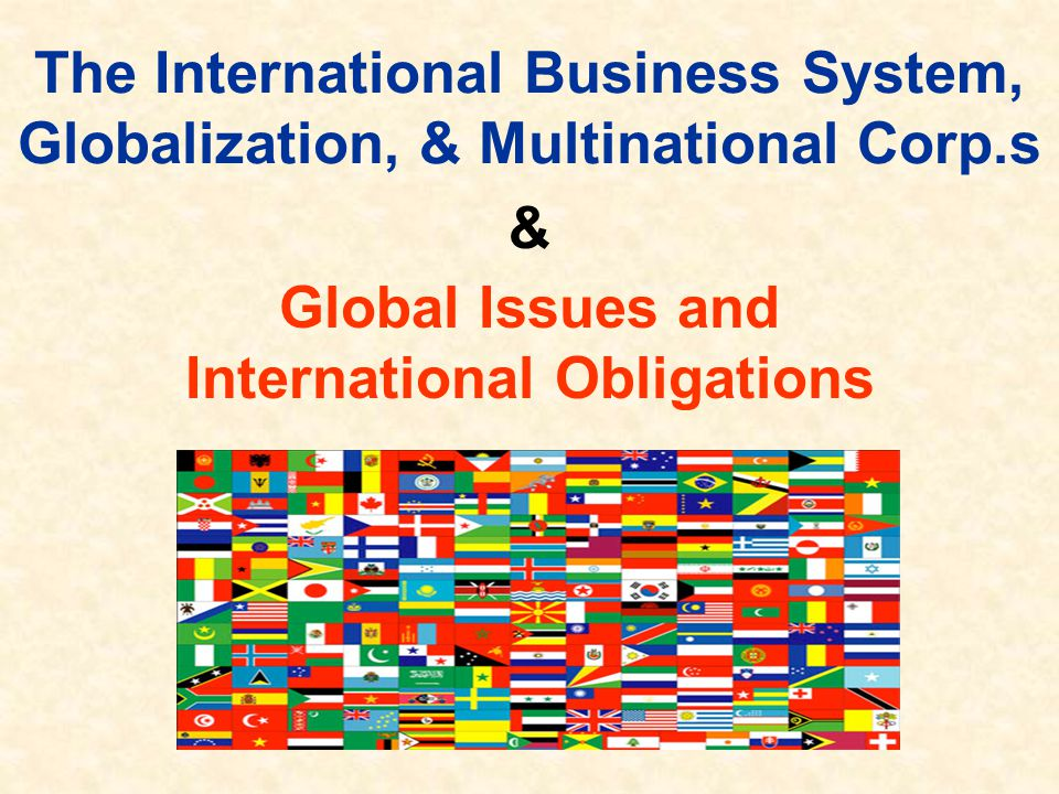 & Global Issues and International Obligations