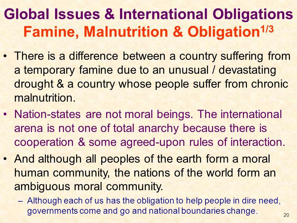 Global Issues & International Obligations Famine, Malnutrition & Obligation1/3