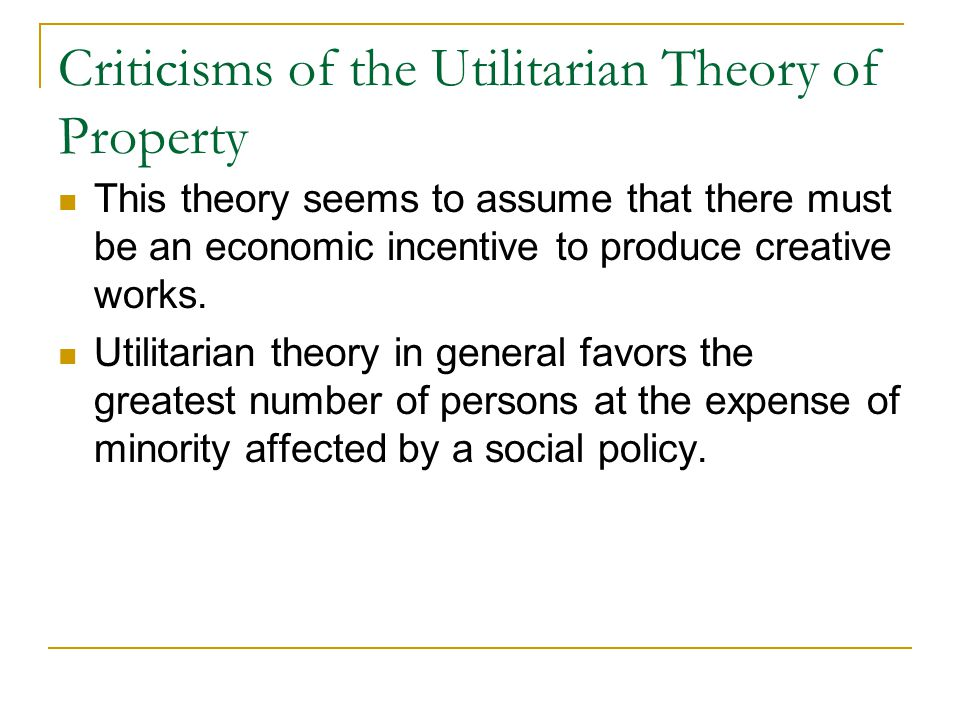 Criticisms of the Utilitarian Theory of Property