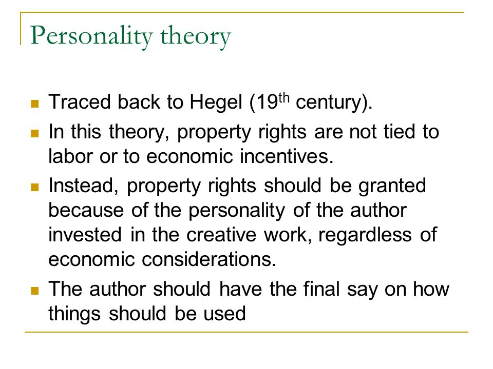 Personality theory Traced back to Hegel (19th century).
