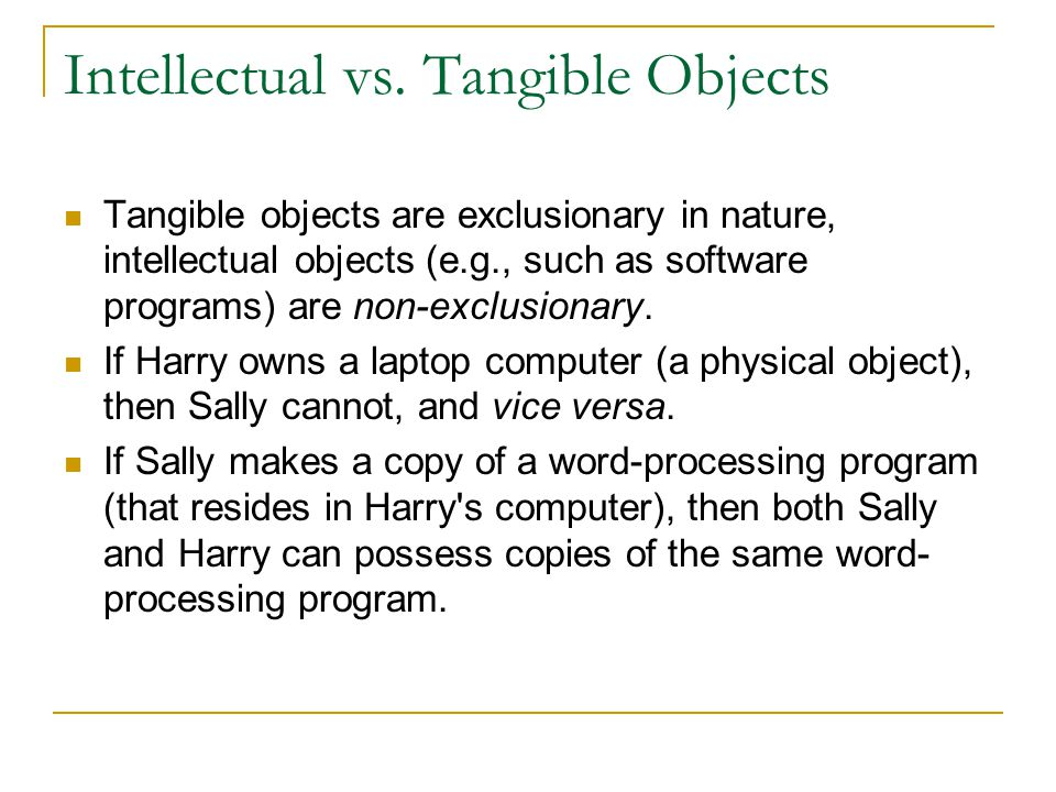 Intellectual vs. Tangible Objects