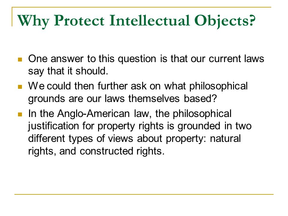 Why Protect Intellectual Objects