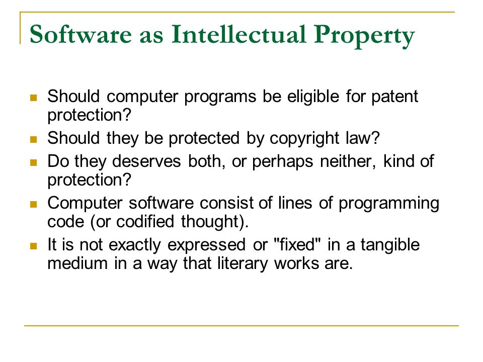 Software as Intellectual Property