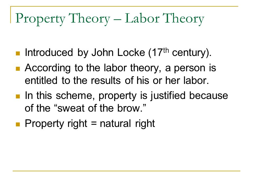 Property Theory – Labor Theory