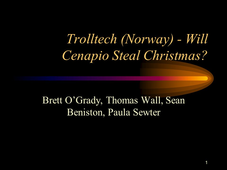 Trolltech (Norway) - Will Cenapio Steal Christmas