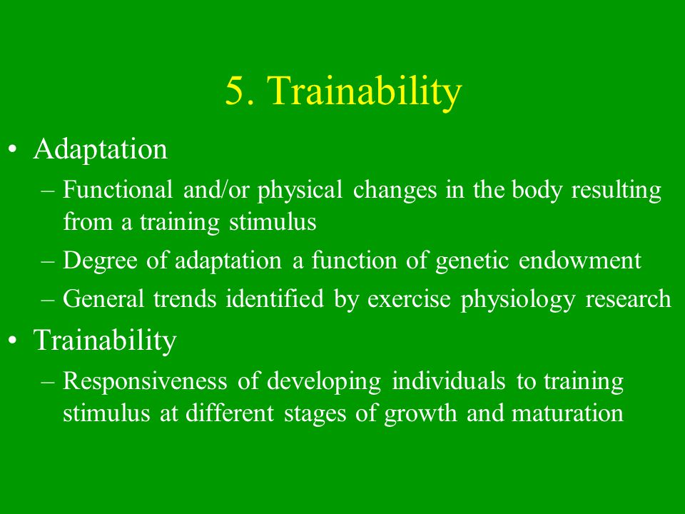 5. Trainability Adaptation Trainability