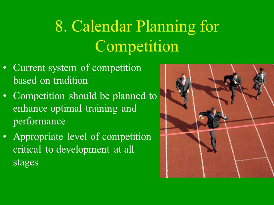 8. Calendar Planning for Competition