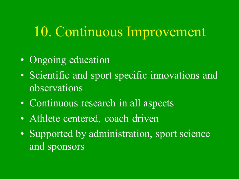 10. Continuous Improvement