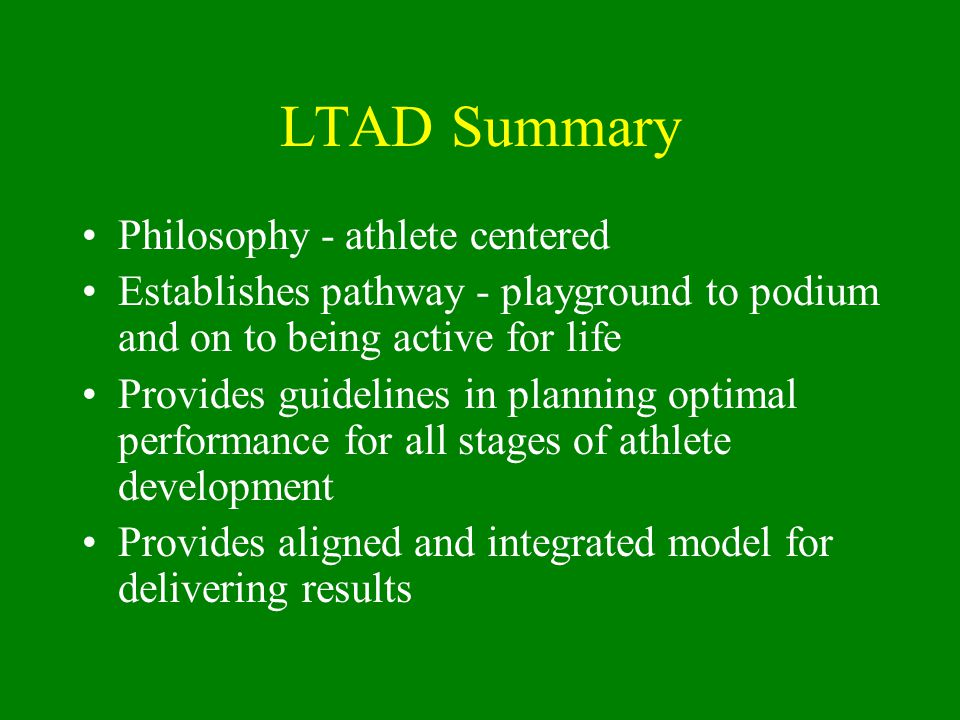 LTAD Summary Philosophy - athlete centered