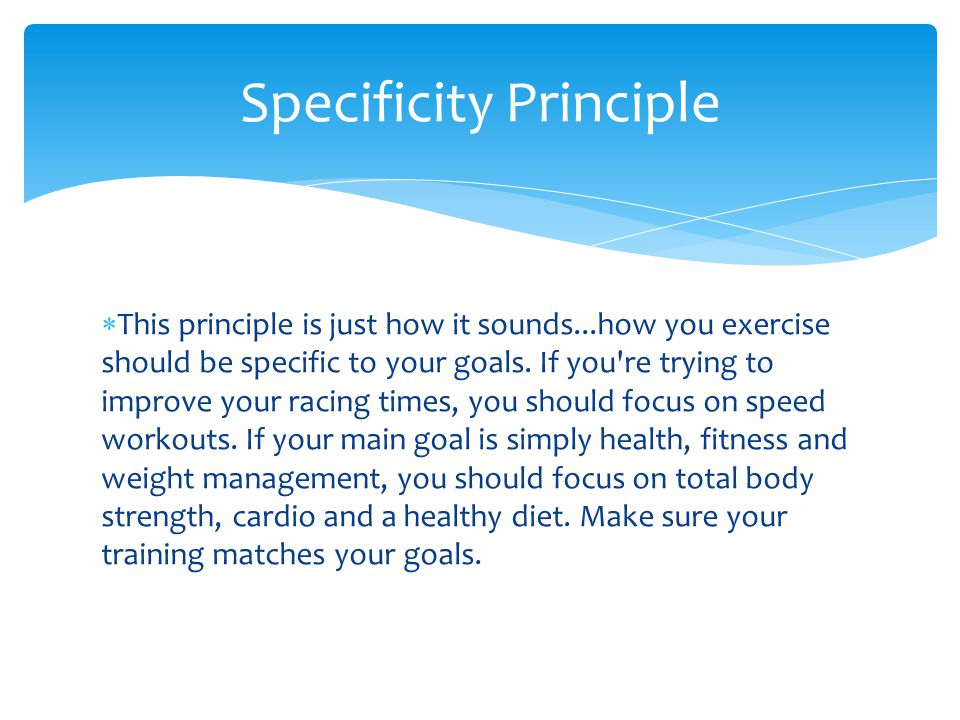 Specificity Principle