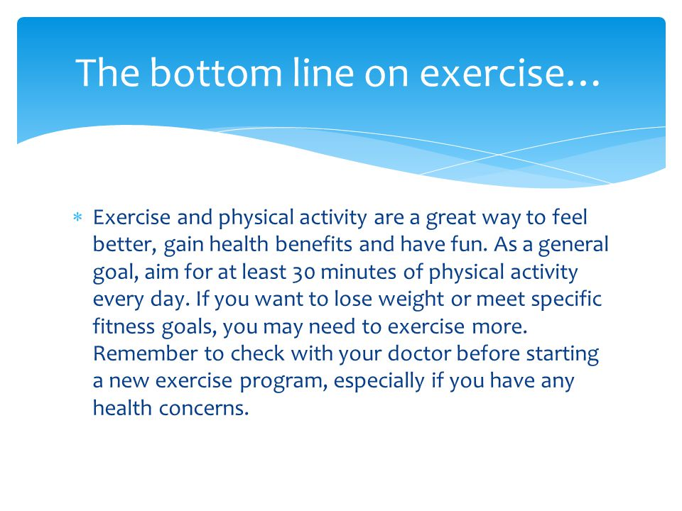 The bottom line on exercise…