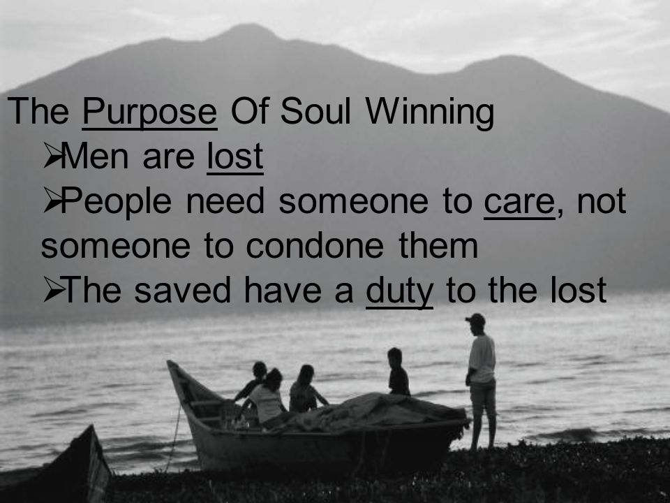 The Purpose Of Soul Winning