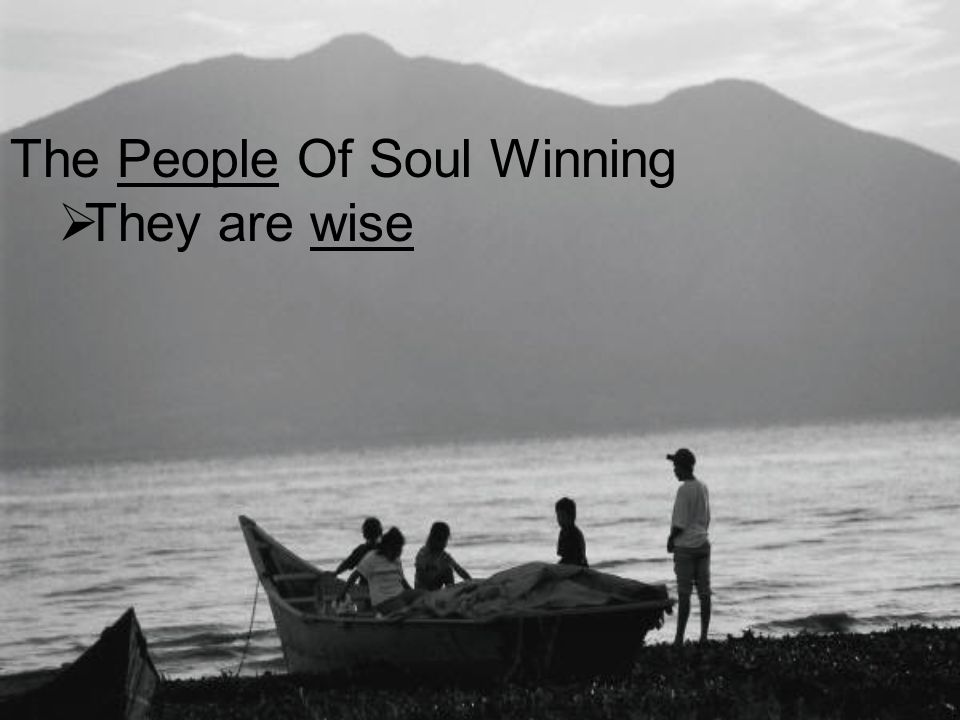 The People Of Soul Winning