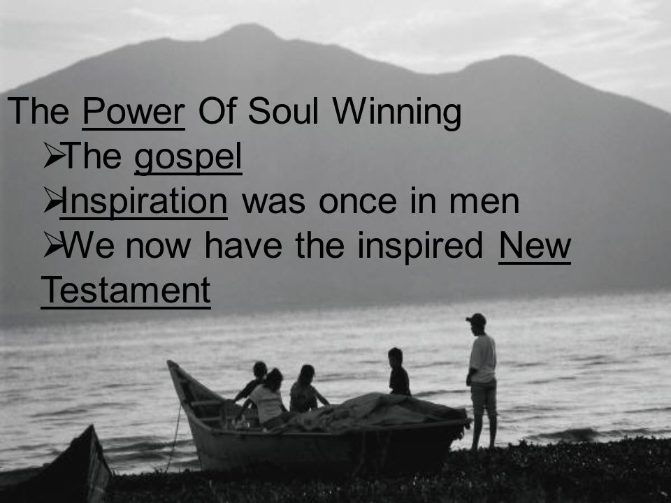 The Power Of Soul Winning