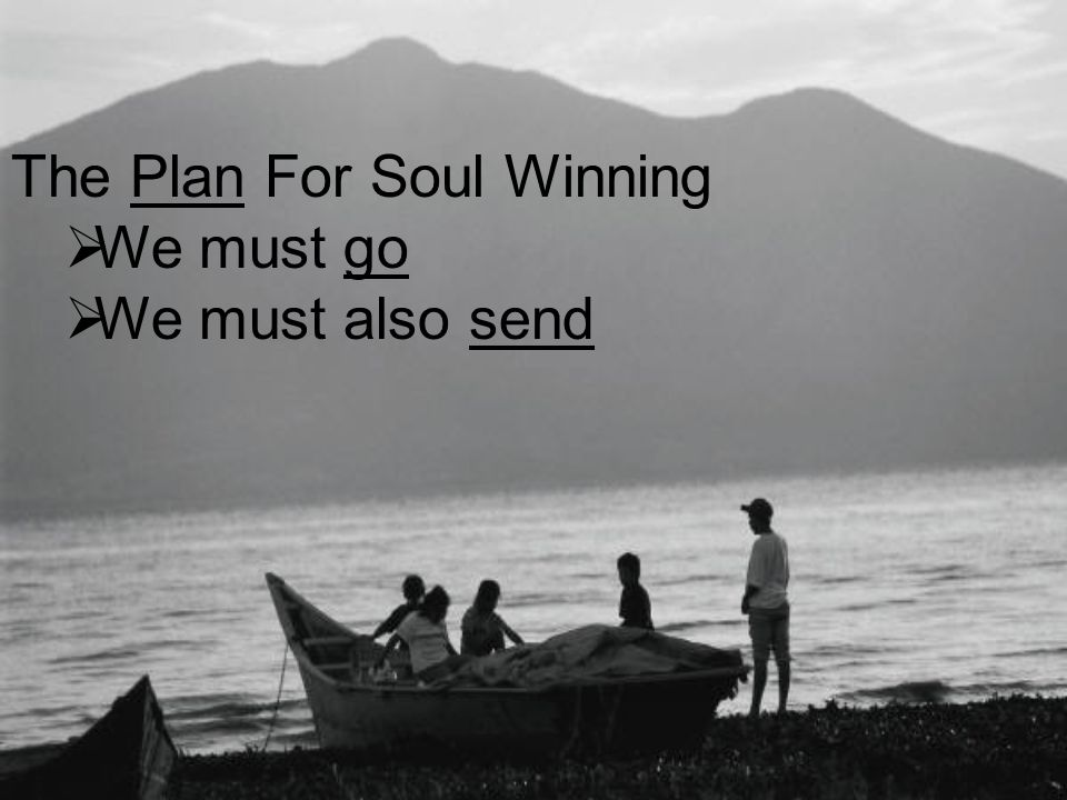 The Plan For Soul Winning