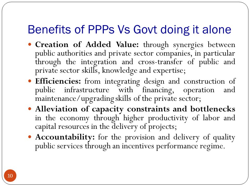 Benefits of PPPs Vs Govt doing it alone