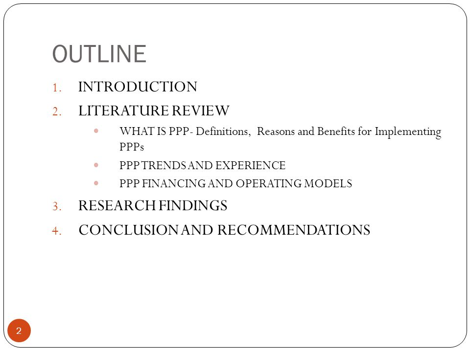 OUTLINE INTRODUCTION LITERATURE REVIEW RESEARCH FINDINGS