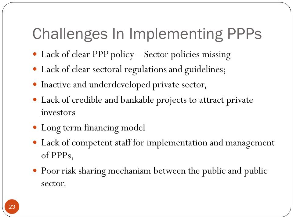 Challenges In Implementing PPPs