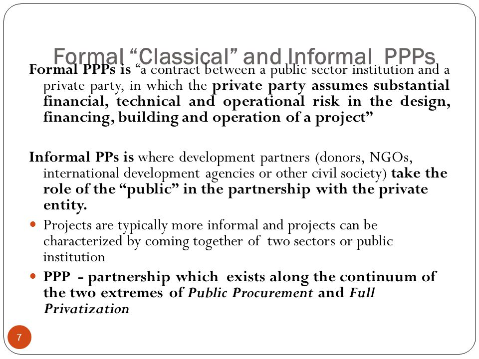 Formal Classical and Informal PPPs