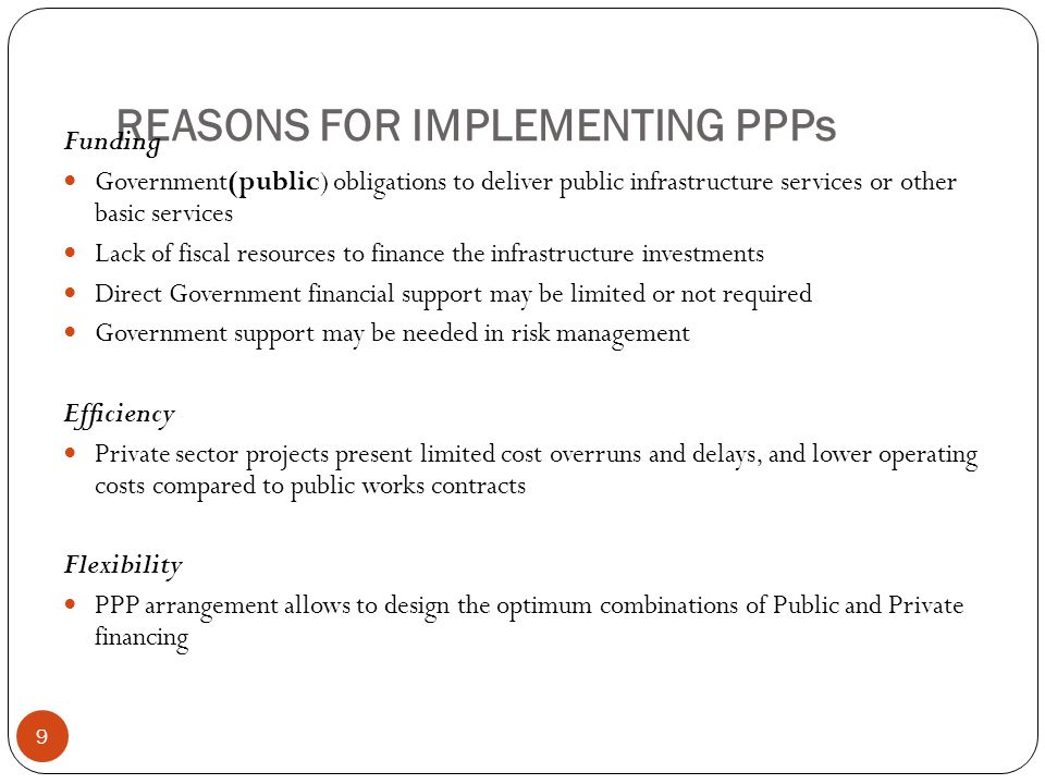 REASONS FOR IMPLEMENTING PPPs
