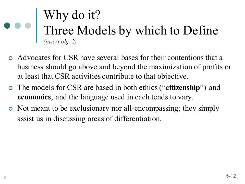 Why do it Three Models by which to Define (insert obj. 2)