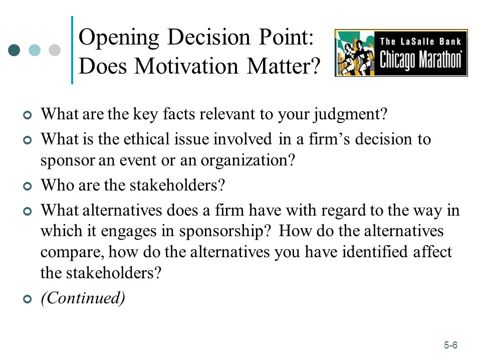 Opening Decision Point: Does Motivation Matter