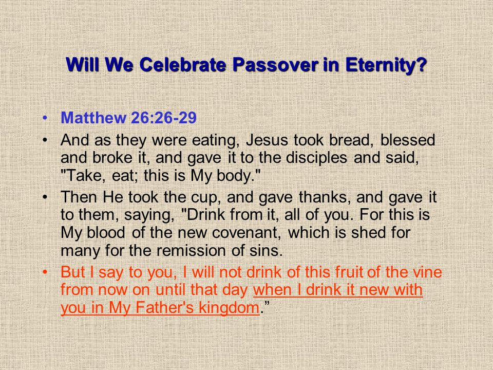 Will We Celebrate Passover in Eternity