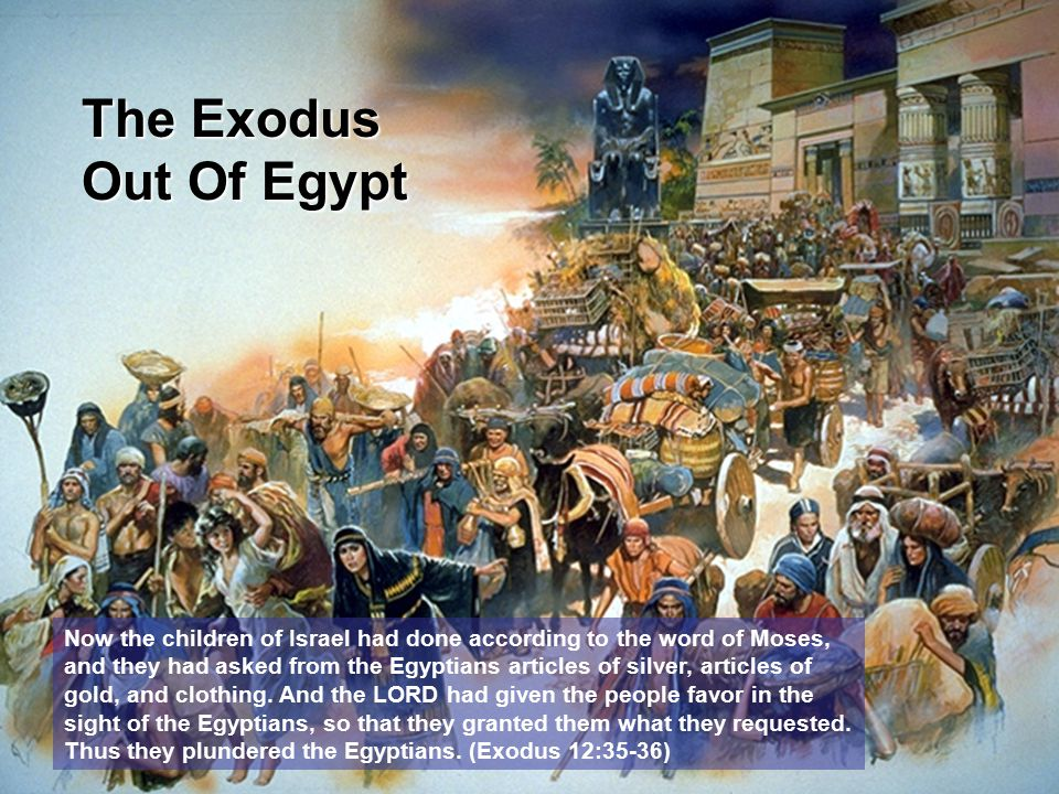 The Exodus Out Of Egypt