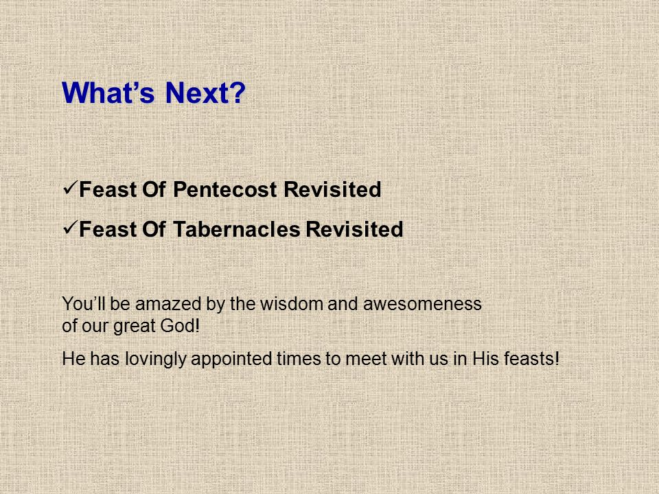 What's Next Feast Of Pentecost Revisited