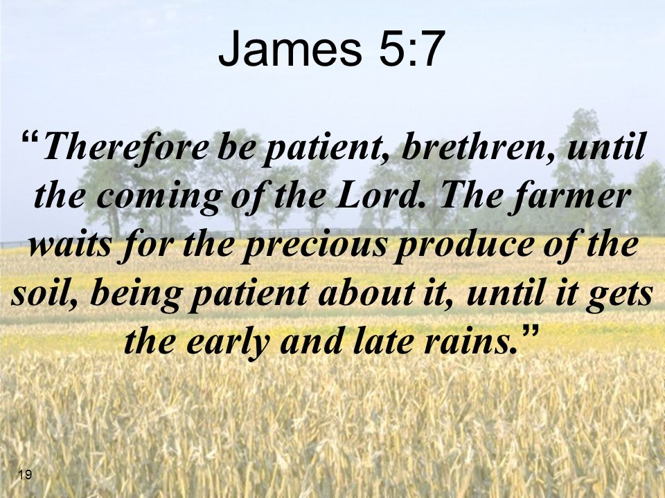 James 5:7