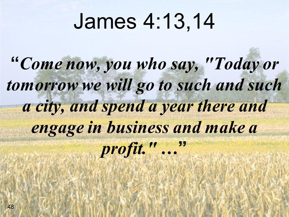 James 4:13,14