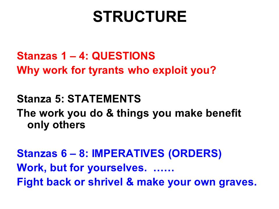STRUCTURE Stanzas 1 – 4: QUESTIONS