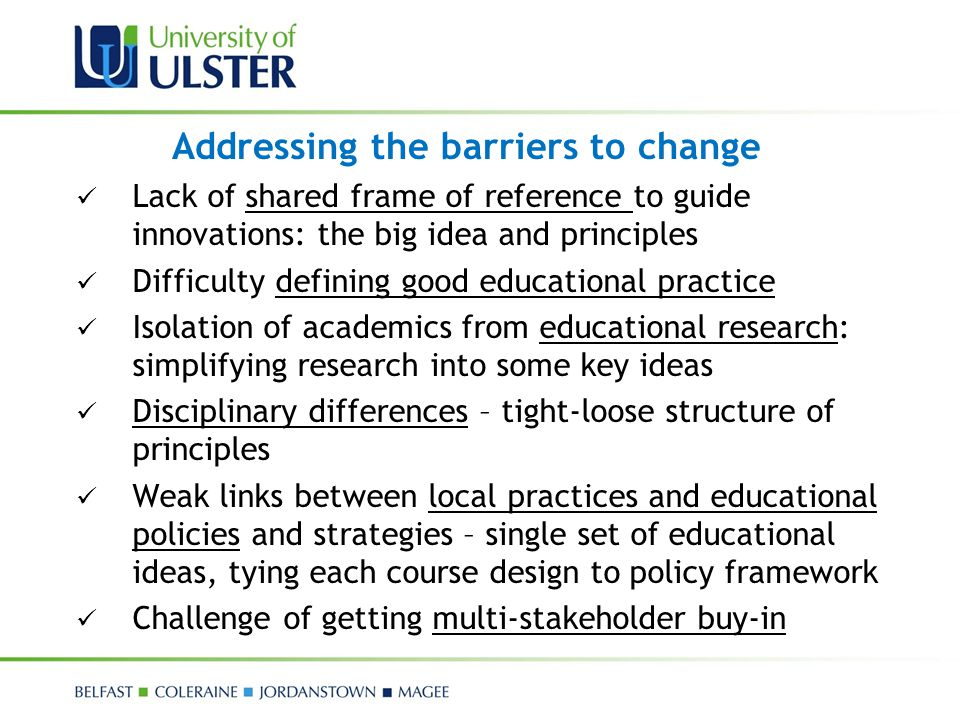 Addressing the barriers to change