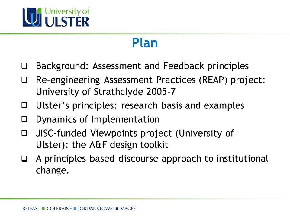 Plan Background: Assessment and Feedback principles