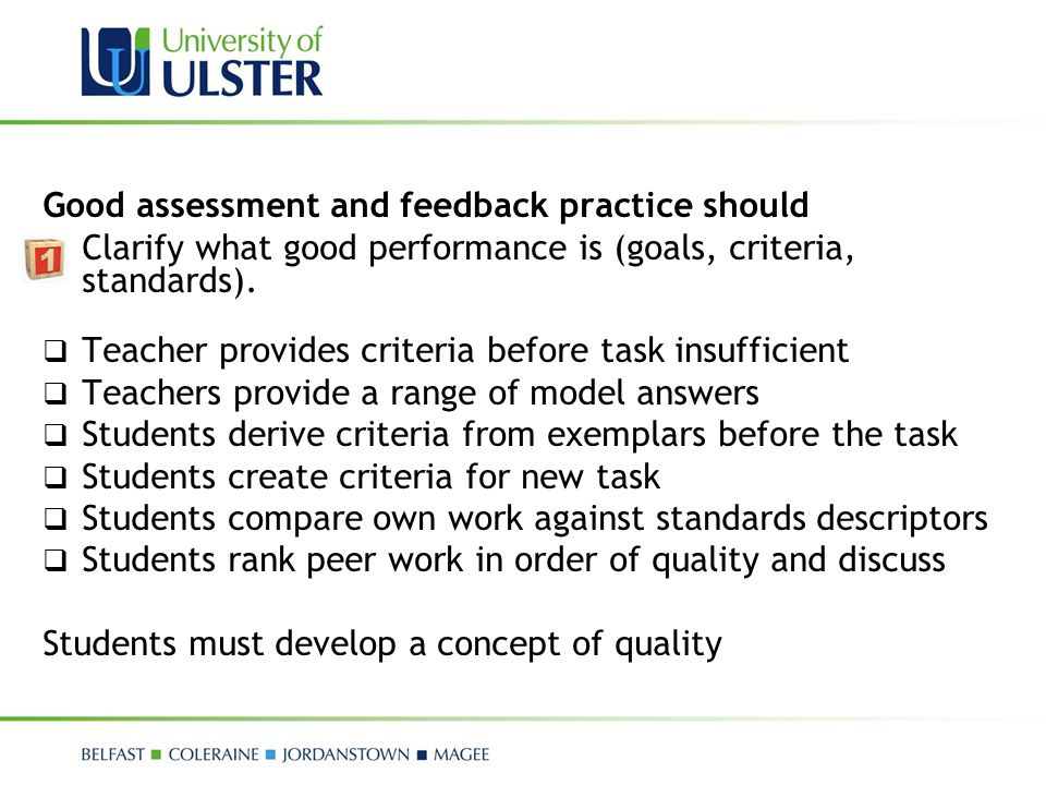 Good assessment and feedback practice should
