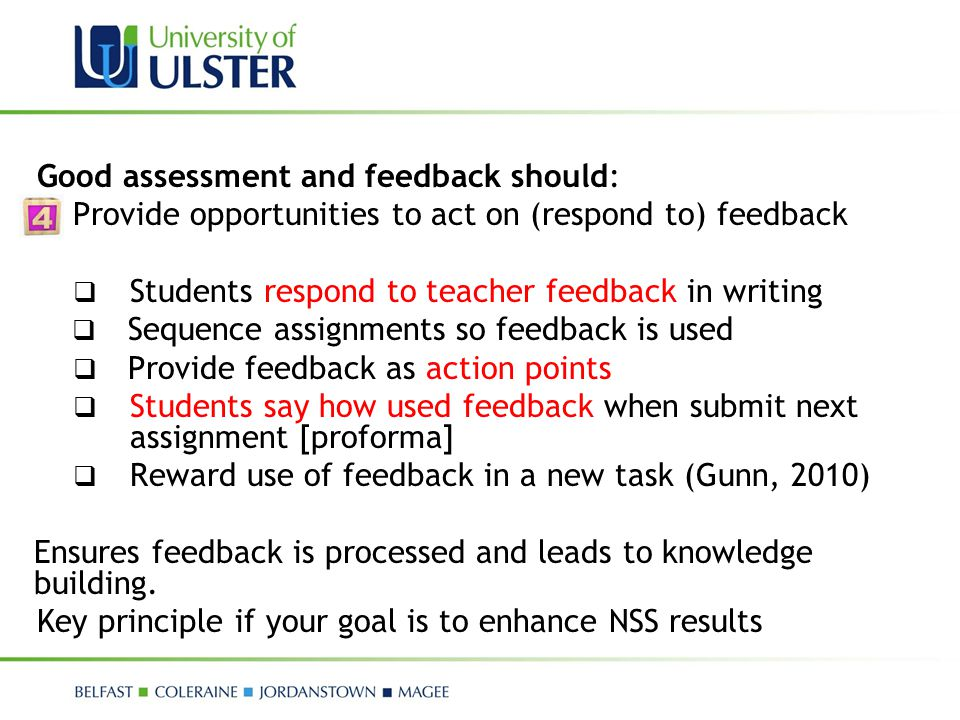 Good assessment and feedback should: