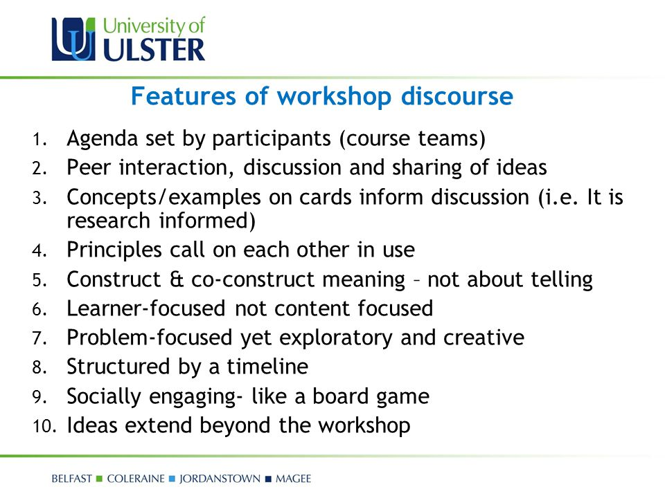Features of workshop discourse