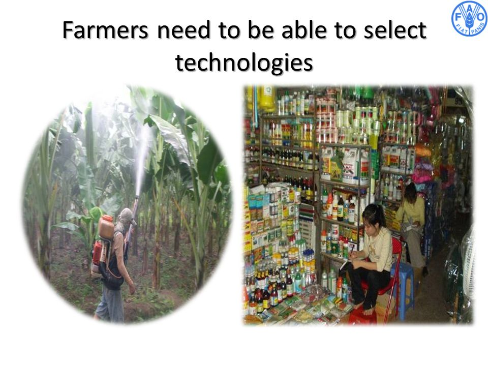 Farmers need to be able to select technologies