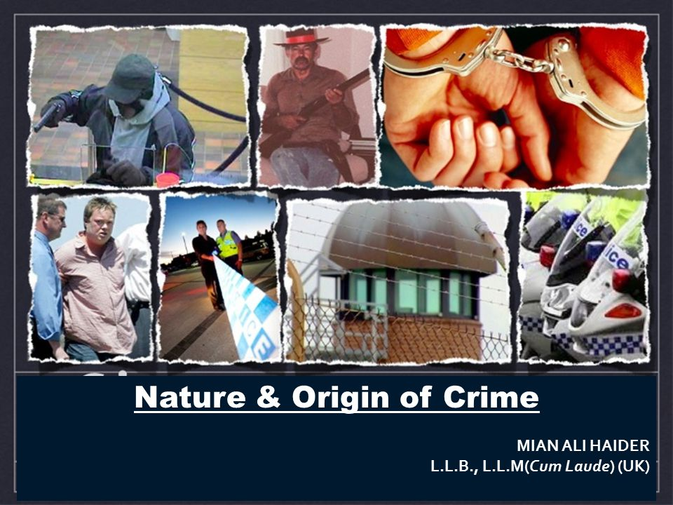 Nature & Origin of Crime