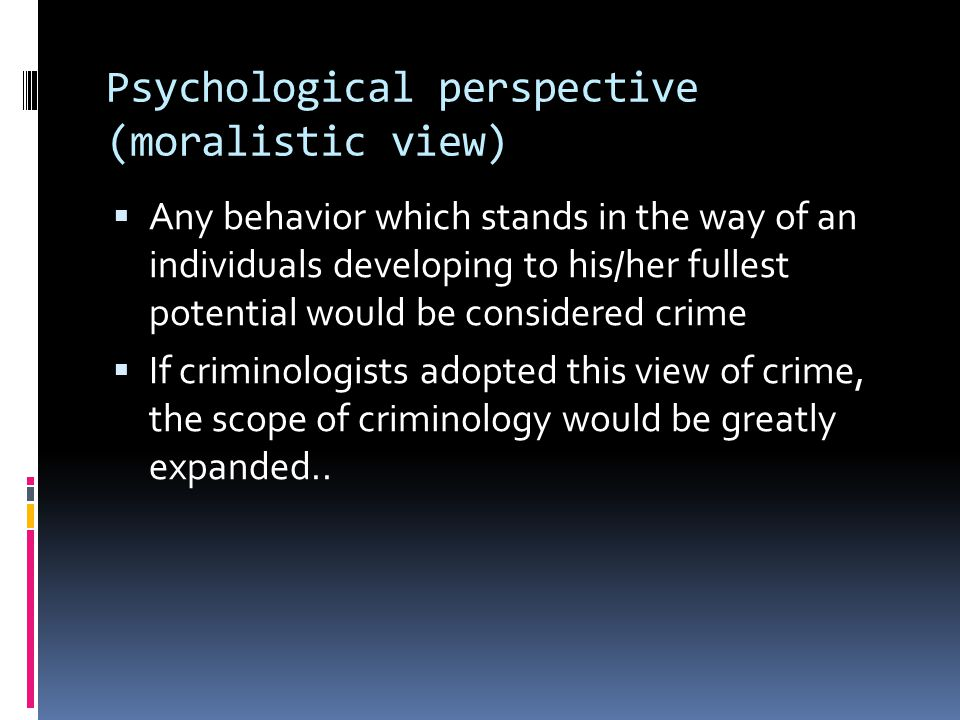 psychological perspective on criminality essay Psychological and biological theories of criminal conduct psychological aspects of crime with as a perspective that focuses on.