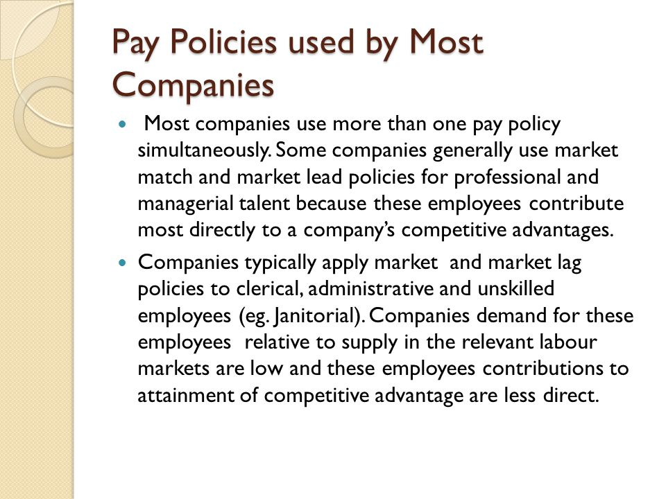 Pay Policies used by Most Companies