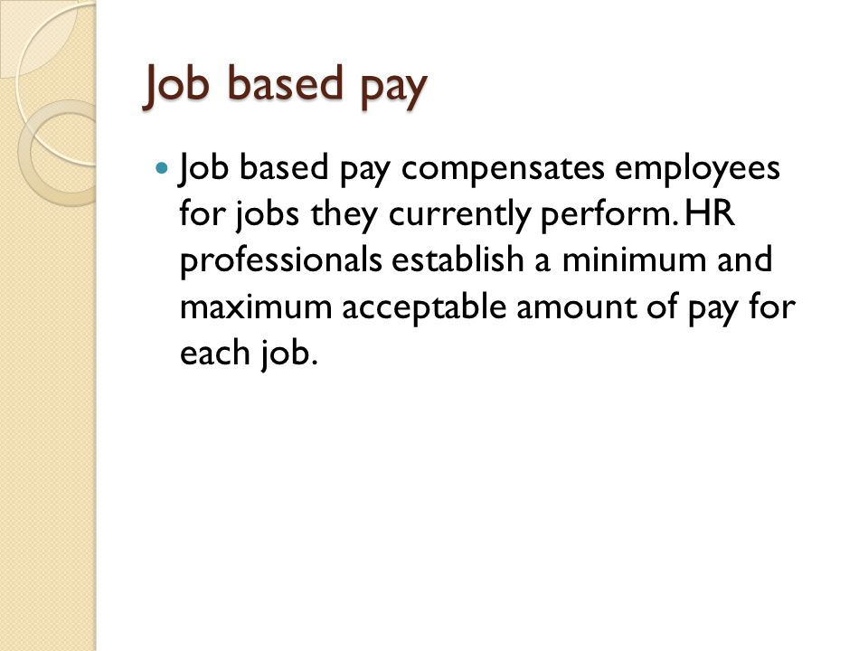 Job based pay
