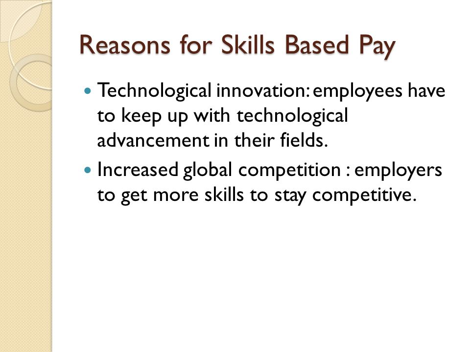 Reasons for Skills Based Pay