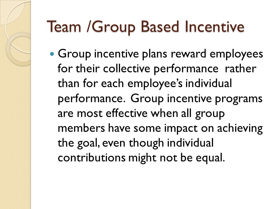 Team /Group Based Incentive