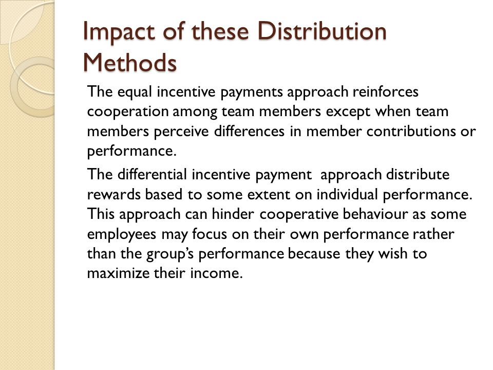 Impact of these Distribution Methods