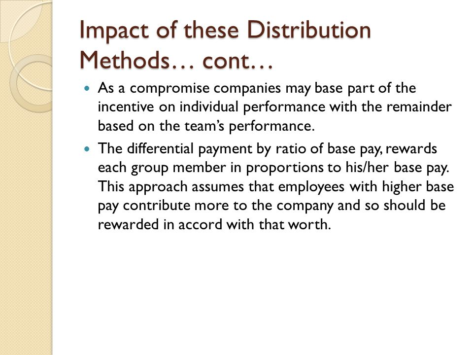 Impact of these Distribution Methods… cont…