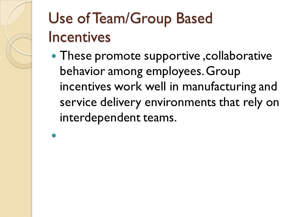 Use of Team/Group Based Incentives