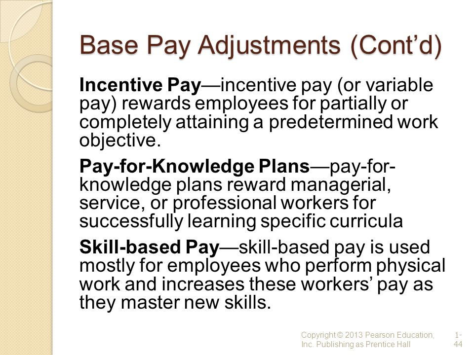 Base Pay Adjustments (Cont'd)