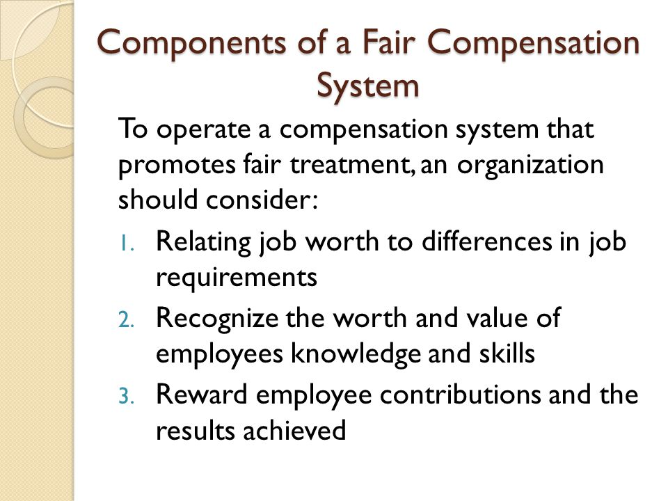 Components of a Fair Compensation System