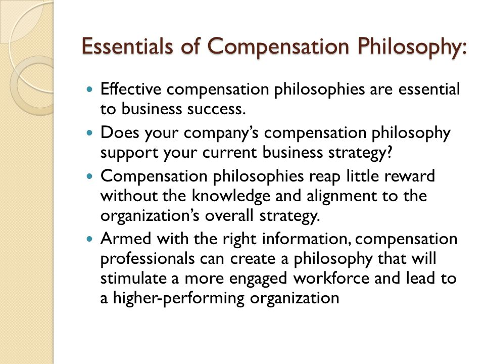 Essentials of Compensation Philosophy: